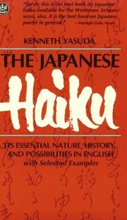 The Japanese haiku by Kenneth Yasuda
