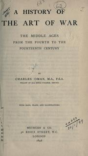 A History of the Art of War by Charles William Chadwick Oman