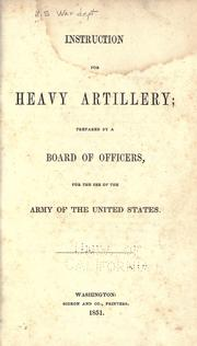 Instruction for heavy artillery by United States. War Dept.