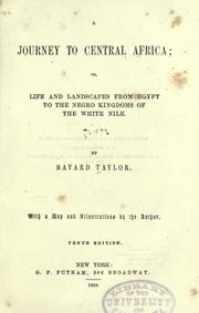 A  journey to central Africa by Bayard Taylor