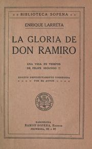 La gloria de don Ramiro by Enrique Larreta
