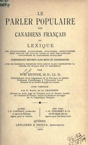 Le parler populaire des Canadiens franais by Dionne, N.-E.