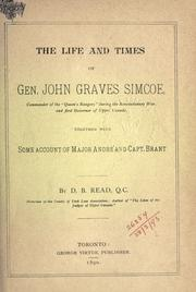 The life and times of Gen. John Graves Simcoe by D. B. Read