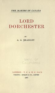 Lord Dorchester by A. G. Bradley