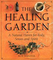 The Healing Garden by Sue Minter