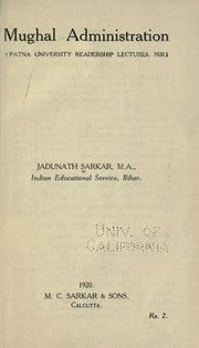 Mughal administration by Sarkar, Jadunath Sir