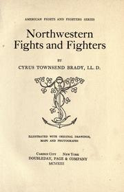 Northwestern fights and fighters by Brady, Cyrus Townsend