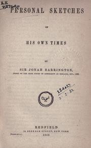 Personal sketches of his own times by Barrington, Jonah Sir