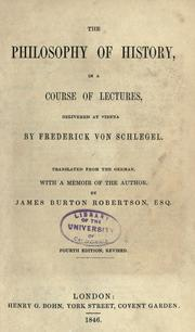Cover of: The philosophy of history by Friedrich von Schlegel