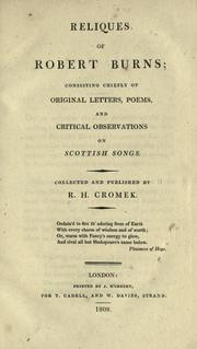 Reliques of Robert Burns by Robert Burns