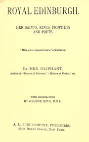 Royal Edinburgh by Oliphant, Margaret Mrs.