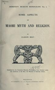 Some aspects of Maori myth and religion by Elsdon Best