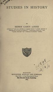 Studies in history by Henry Cabot Lodge