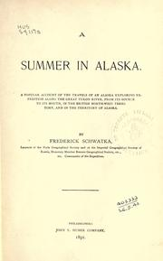 A summer in Alaska by Frederick Schwatka
