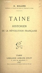 Taine, historien de la rvolution franaise by F.-A Aulard