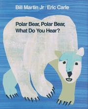 Cover of: Polar bear, polar bear, what do you hear? by Martin, Bill
