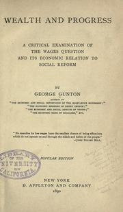 Wealth and progress by George Gunton