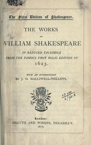 The Works of William Shakespeare, in Reduced Facsimile from the Famous First Folio Edition of 1623