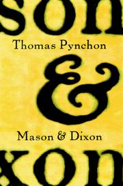 Mason &amp; Dixon by Thomas Pynchon