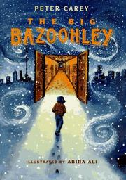 The Big Bazoohley by Peter Carey