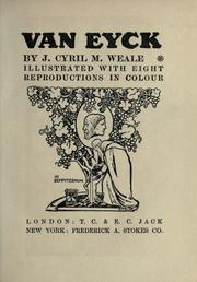 Van Eyck by J. Cyril M. Weale