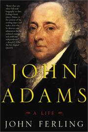 John Adams by John E. Ferling