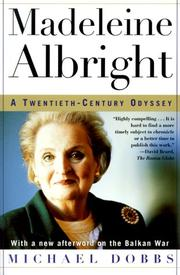 Madeleine Albright by Dobbs, Michael