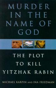 Murder in the name of God by Michael I. Karpin