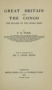 Great Britain and the Congo by E. D. Morel