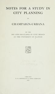 Notes for a study in city planning in Champaign-Urbana by University of Illinois (Urbana-Champaign campus). Dept. of Horticulture.