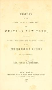 A history of the purchase and settlement of western New York by James H. Hotchkin