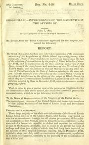 Rhode Island--Interference of the executive in the affairs of .. by United States. Congress. House. Select Committee on Rhode Island.