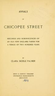 Annals of Chicopee Street by Clara Skeele Palmer