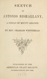 Sketch of Antonio Bishallany, a Syrian of Mount Lebanon PDF