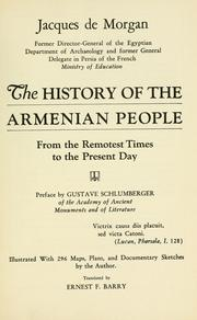 Cover of: The history of the Armenian people, from the remotest times to the present day by Morgan, Jacques Jean Marie de