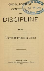 Origin, doctrine, constitution, and discipline of the United Brethren in Christ PDF