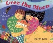 Over the Moon by Karen Katz