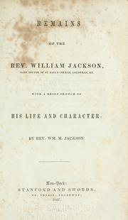 Cover of: Remains of the Rev. William Jackson by Jackson, William