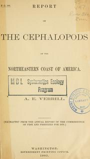 Report on the cephalopods of the northeastern coast of America by A. E. Verrill