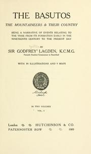 The Basutos: the mountaineers & their country by Lagden, Godfrey Yeatman Sir