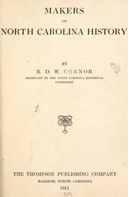 Cover of: Makers of North Carolina history by R. D. W. Connor