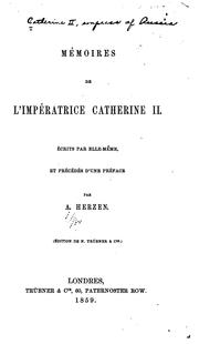 Mémoires de l'impératrice Catherine II by Catherine II Empress of Russia