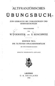 Altfranzsisches bungsbuch zum Gebrauch bei Vorlesungen und Seminarbungen by Wendelin Foerster, Eduard Koschwitz