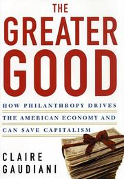 The greater good by Claire Gaudiani