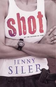 Cover of: Shot by Jenny Siler
