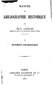 Manuel de bibliographie historique by Charles Victor Langlois