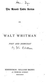 Walt Whitman, poet and democrat by John Mackinnon Robertson