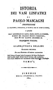 Vasorum lymphaticorum corporis humani historia et ichnographia by Paolo Mascagni
