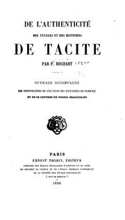 De l&#39;authenticite des Annales et des Histoires de Tacite by Polydore Hochart