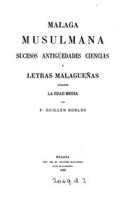 Málaga musulmana by Francisco Guillén Robles